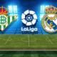 Nhận định kèo bóng đá Real Betis vs Real Madrid, 02h45 ngày 14/01